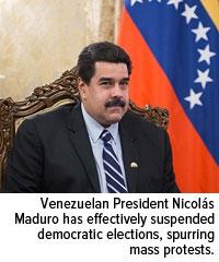 Venezuelan Presiden Nicolas Maduro has effetively suspended democratic elections, spurring mass protests.